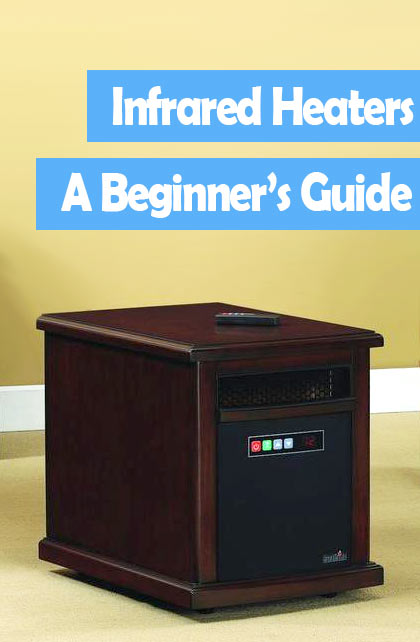 Infrared Heaters Guide